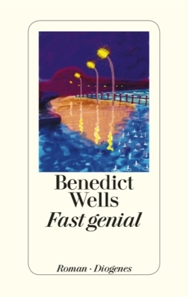 Fast genial by Benedict Wells