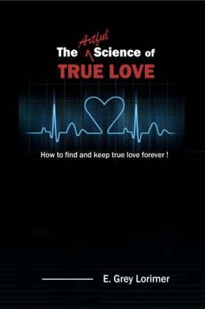 The Artful Science of True Love