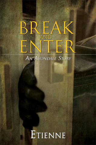 Break and Enter by Etienne