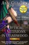 Optical Delusions in Deadwood (Deadwood Mystery, #2)