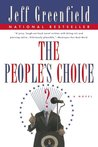 The People's Choice: A Novel