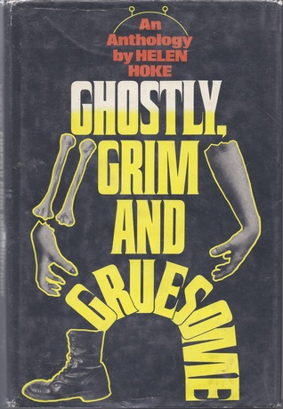 Ghostly, Grim and Gruesome