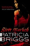 River Marked (Mercedes Thompson, #6)