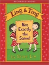 Ling And Ting: Not Exactly The Same