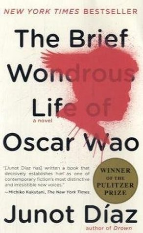 The Brief Wondrous Life of Oscar Wao by Junot Díaz