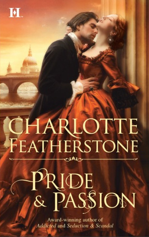 Pride & Passion by Charlotte Featherstone