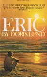 Eric by Doris Lund
