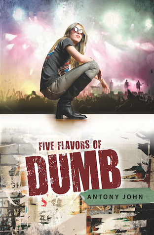 Review Five Flavors of Dumb PDF by Antony John