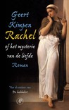 Rachel, of het mysterie van de liefde.
