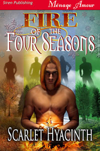 Fire of the Four Seasons by Scarlet Hyacinth