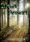 Silent Forest (Summer Chronicles, #4)