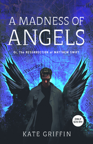 A Madness of Angels (Matthew Swift #1)