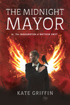 The Midnight Mayor by Kate Griffin