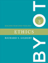 Ethics (Building Your Own Theology, #3)