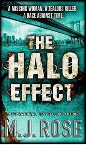 The Halo Effect (Butterfield Institute #1) (REQ) - M.J. Rose