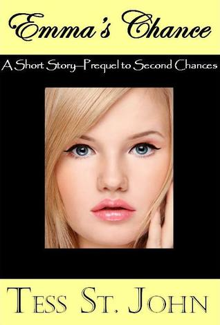 Emma's Chance--A Short Story--Prequel to Second Chances