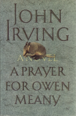 A Prayer for Owen Meany by John Irving