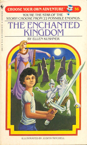 The Enchanted Kingdom (Choose Your Own Adventure #56)