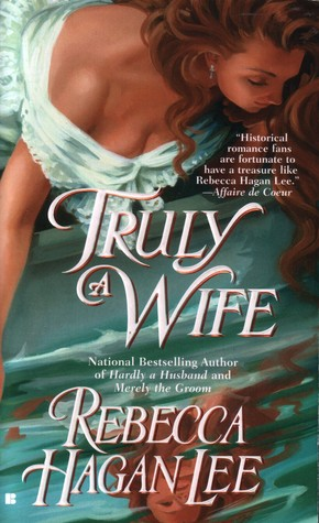 Truly a Wife by Rebecca Hagan Lee
