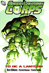 Green Lantern Corps, Vol. 1: To Be a Lantern