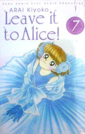 Leave it to Alice! Vol. 7 by Kiyoko Arai