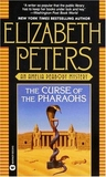 The Curse of the Pharaohs (Amelia Peabody, #2) by Elizabeth Peters