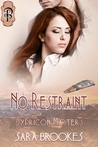 No Restraint (Sypricon Masters #3)