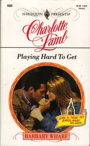 Playing Hard to Get by Charlotte Lamb