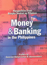 Money and Banking in the Philippines: Perspectives from Bangko Sentral ng Pilipinas