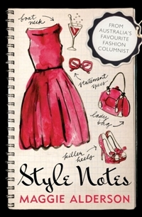 Style Notes by Maggie Alderson