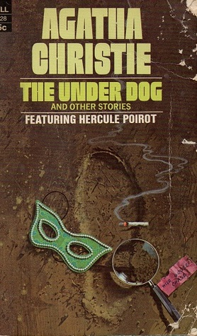 The Under Dog and Other Stories by Agatha Christie