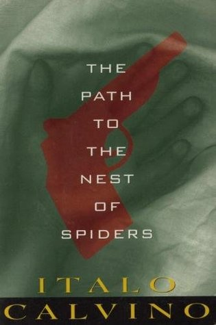 The Path to the Nest of Spiders by Italo Calvino