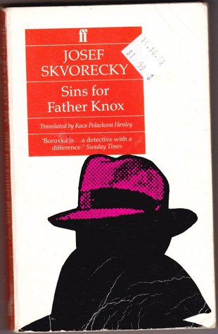 Sins for Father Knox by Josef Škvorecký