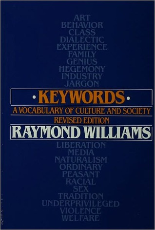 Keywords; A Vocabulary of Culture and Society