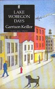 Lake Wobegon Days (A Lake Wobegon Novel)