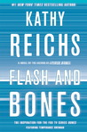 Flash and Bones (Temperance Brennan, #14) by Kathy Reichs