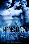 Interstitial (Interstitial, #1)