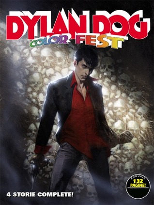 Dylan Dog Color Fest n. 1 by Tiziano Sclavi