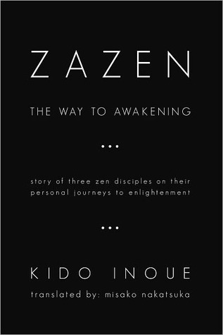 Zazen: The Way to Awakening