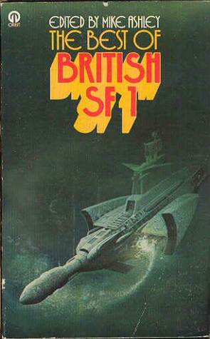 The Best of British SF 1 (The Best of British SF, #1)