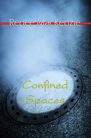 Confined Spaces by Renee MacKenzie
