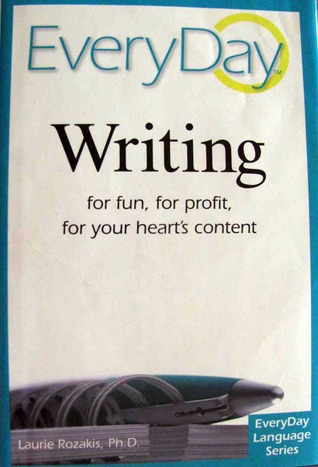 Everyday Writing by Laurie E. Rozakis