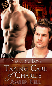Taking Care of Charlie (Yearning Love, #1)