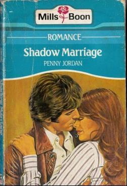 Shadow Marriage by Penny Jordan