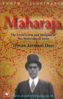 Maharaja by Diwan Jarmani Dass