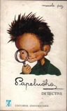 Papelucho: Detective (Papelucho, #4)