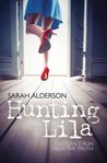 Hunting Lila by Sarah Alderson