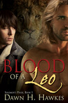Blood Of A Leo by Dawn H. Hawkes