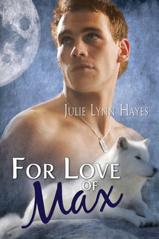 For Love of Max (To The Max, #2)