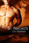 St. Nacho's (St. Nacho's #1)